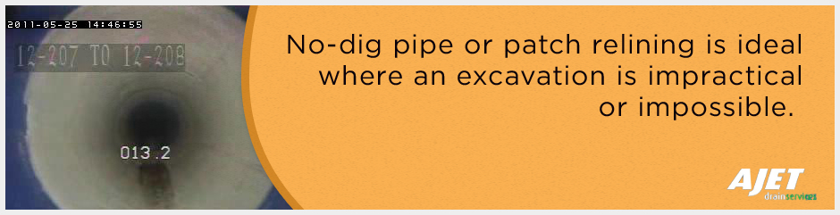 No-dig pipe or patch relining is ideal where an excavation is impractical or impossible